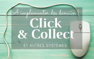 CLICK & COLLECT – Les 6 étapes clés pour le mettre en place dès demain